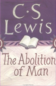 an analysis of the christian ethics in the book the abolition of man by cs lewis In the classic the abolition of man, cs lewis, the most important christian writer of the 20th century, sets out to persuade his audience of the importance and.
