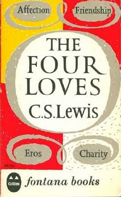 an analysis of the power of love in the four loves by cs lewis